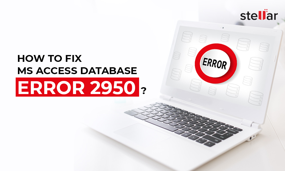 How to Fix Microsoft Access Database Error 2950?