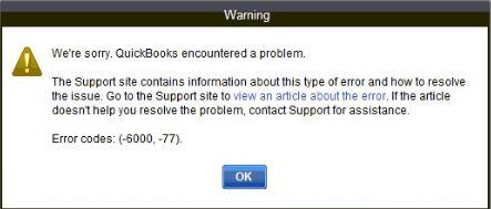 How to Fix QuickBooks Error 6000, -77 When Opening Company File?