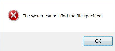 Solution to Fix \u201cThe System Cannot find the File Specified\u201d Error