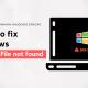 Error 15 File Not Found Error resolved