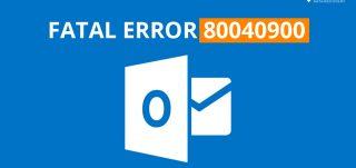 Fatal Error: 80040900
