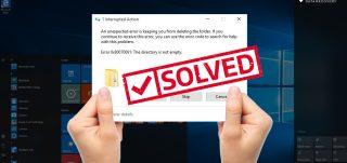 Resolve this folder is empty error in Windows 10