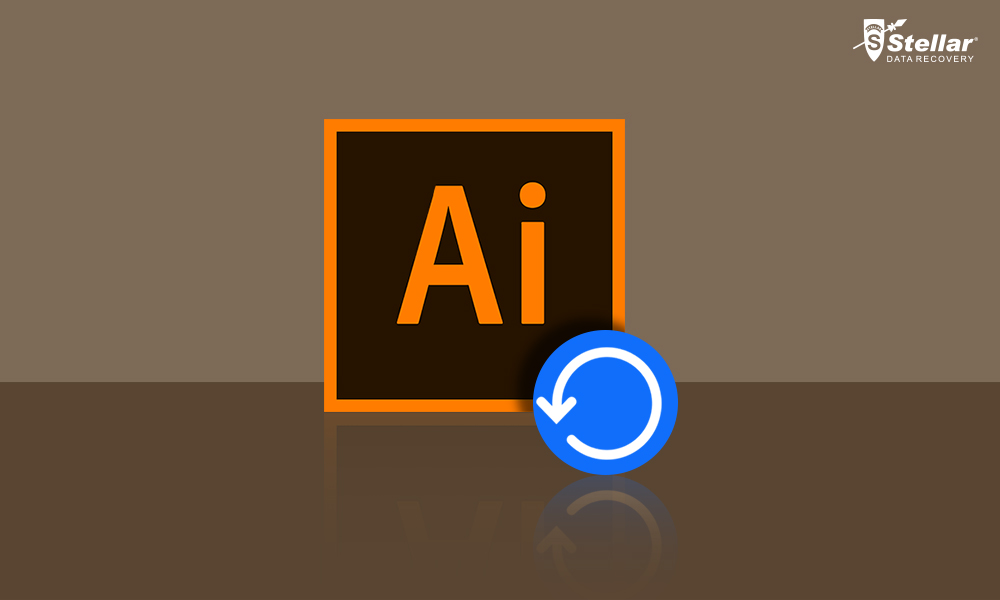 How to recover lost data from Adobe Illustrator - Stellar