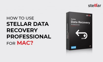 How-to-use-Stellar-Data-Recovery-Professional-for-Mac