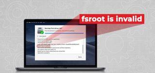 APFS fsroot tree is invalid on macOS Mojave