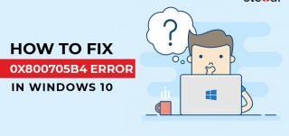 How-to-Fix-0x800705b4-Error-in-Windows-10