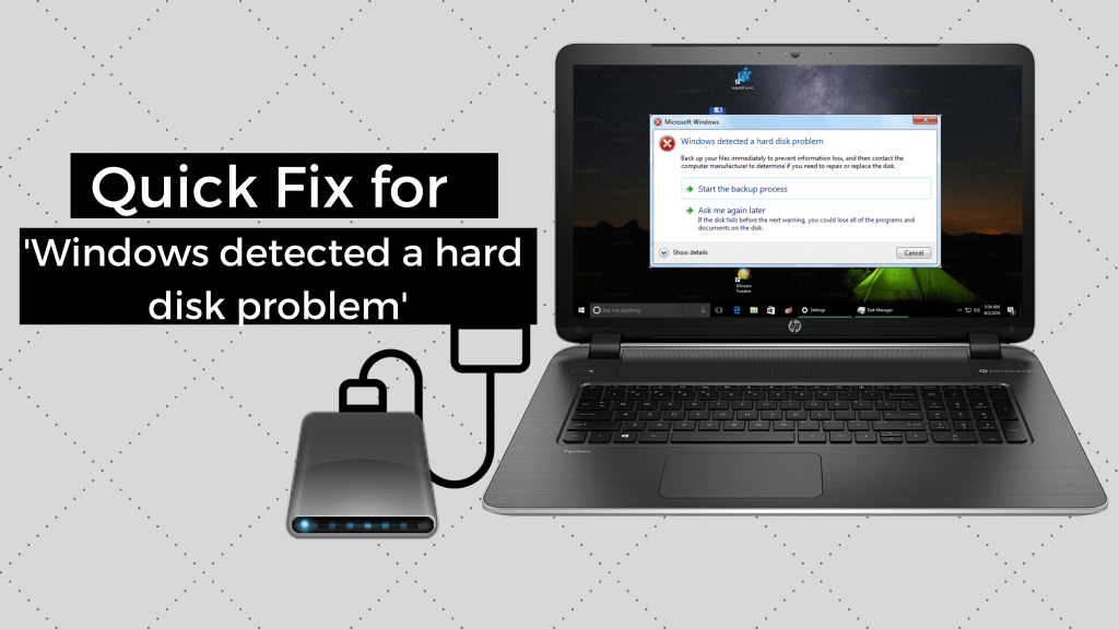 Quick fix for Windows Detected a Hard Disk Problem