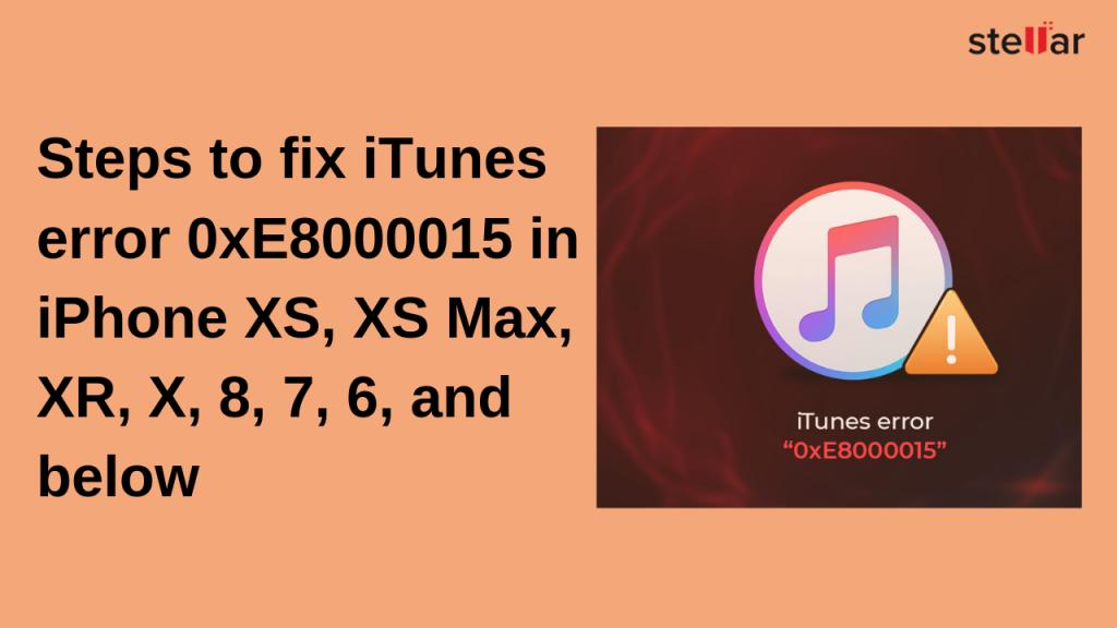 Fix iTunes Error 0xE8000015