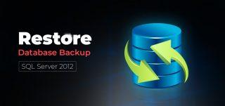 restore sql database 2012 from backup