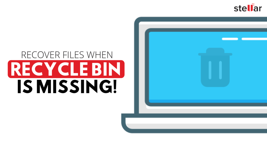 Recover Files when Recycle Bin Missing