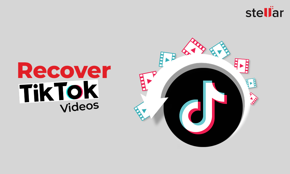 How To Recover Deleted Tiktok Videos Stellar Data Recovery
