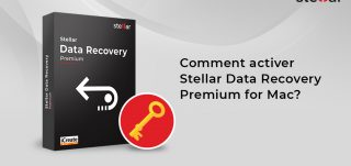 Comment-activer-Stellar-Data-Recovery-Premium-for-Mac