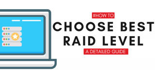 How to Choose Best RAID Level