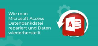 Microsoft Access-Datenbank reparieren