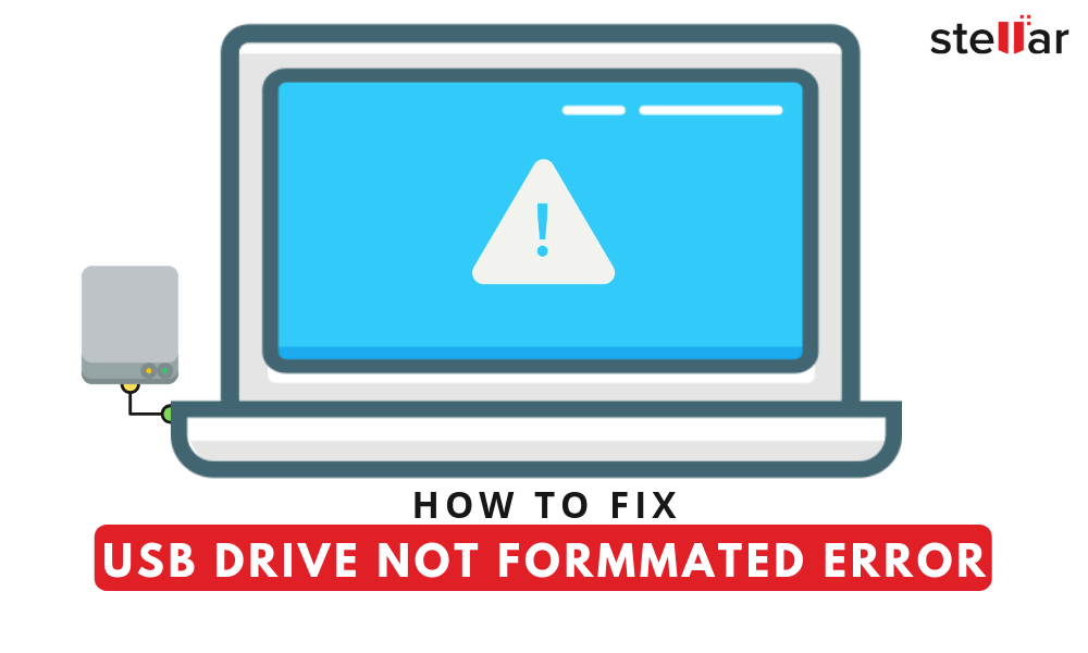 USB Drive not Formatted Error