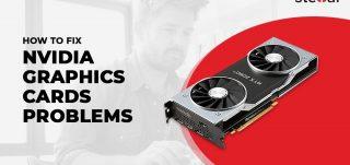 Fix Nvidia Graphics Card Problems