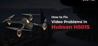 Fix Video Problems in Hubsan H501S