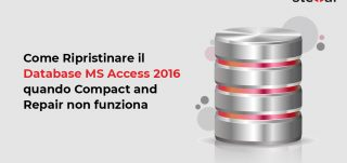 Ripristinare il Database MS Access 2016 quando Compact and Repair non funziona