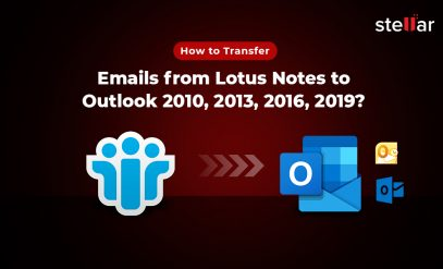 Import NSF files in Outlook 2010, 2013, 2016, 2019