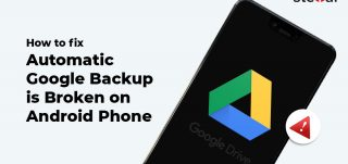 How to Fix Automatic Google Backup is Broken