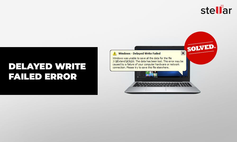 Error Delayed Write Failed