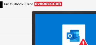 Fix-Outlook-Error-0x800CCC0B