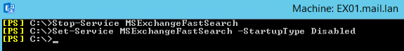 Set-Service MSExchangeFastSearch –StartupType Disabled