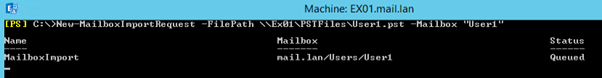 New-MailboxImportRequest -FilePath