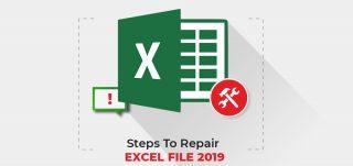 steps to repair excel file 2019