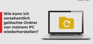 Wie-kann-ich-versehentlich-gel¦schte-Ordner-von-meinem-PC-wiederherstellen