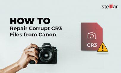 how to repair corrupt cr3 files files
