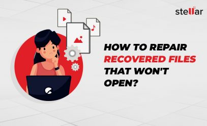 Repair Recovered files that won't open