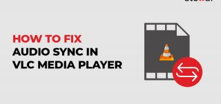 fix audio delay in movies in VLC Player