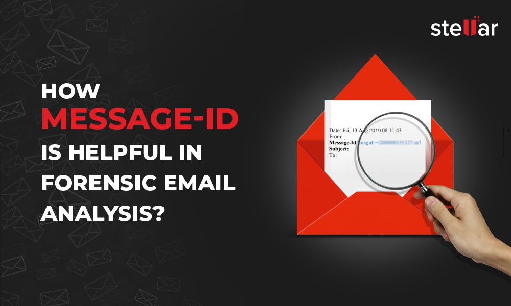 Importance Of Email Message Ids In Forensic Email Analysis