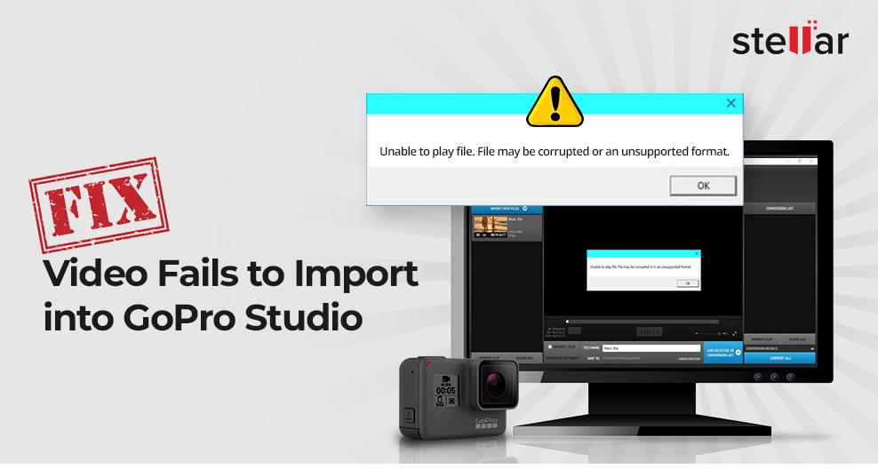 video fails to import into GoProStudio