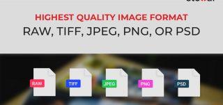 highest quality image format- JPEG, RAW, TIFF, PNG