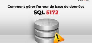 erreur de base de données SQL 5172