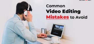 Video Editing Mistakes to Avoid