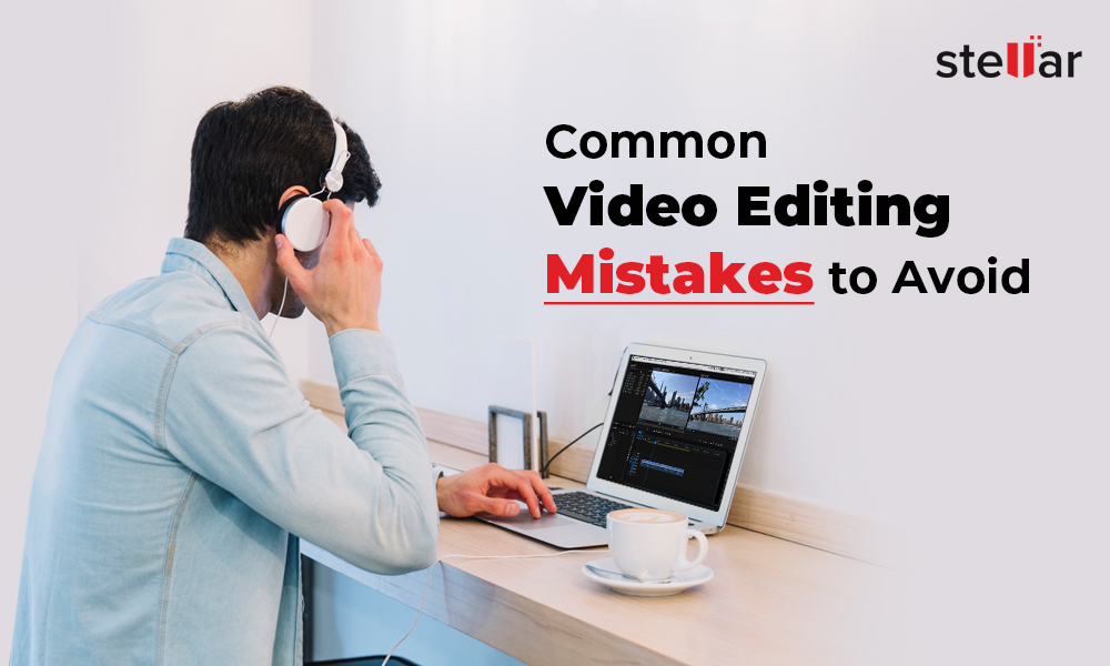 Video Post-Production Editing Mistakes