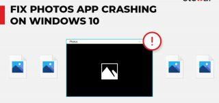 Fix Photos app crashing in Windows 10