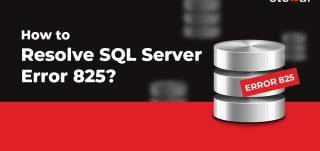 Resolving SQL Error 825
