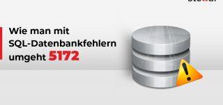SQL Datenbankfehler 5172