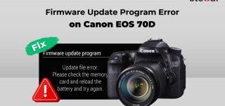Fix-Firmware-Update-Program-Error-on-Canon-EOS-70D