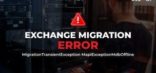 Exchange Migration Error: MigrationTransientException MapiExceptionMdbOffline