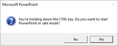 PowerPoint Safe Mode dialog box