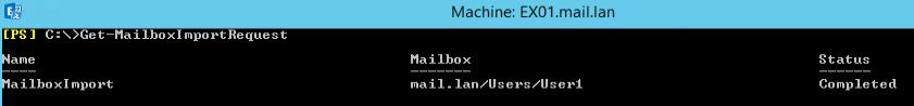 Get-MailboxImportRequest
