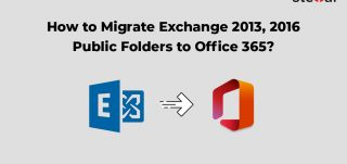 How to Migrate Exchange 2013, 2016 Public Folders to Office 365?