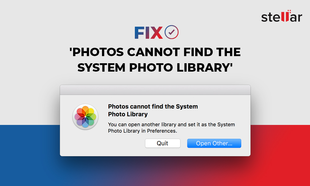 Fix 'Photos Cannot Find the System Photo Library' error on Mac