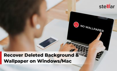 Recover Deleted Background & Wallpaper on Windows and Mac