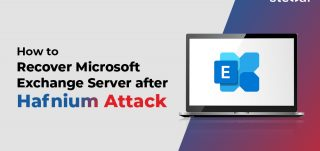 How to Recover Microsoft Exchange Server after Hafnium Attack